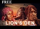 LION'S DEN 1 – Nigerian Nollywood Movie