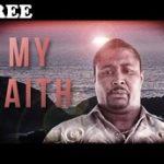 MY FAITH – Nigerian Nollywood Movie