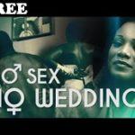 NO SEX NO WEDDING 2 – Nigerian Nollywood Movie