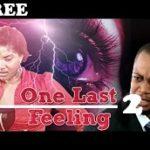 ONE LAST FEELING 2 – Nigerian Nollywood Movie