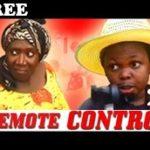 REMOTE CONTROL 2 – Nigerian Nollywood Movie