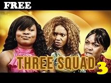 Three Squad 3