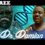 DR DAMIAN 2 – Nigerian Nollywood Movie