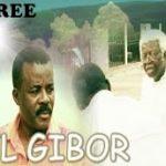EL GIBOR 1 – Nigerian Nollywood Movie