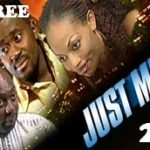 JUST ME 2 – Nigerian Nollywood Movie