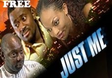 JUST ME 1 – Nigerian Nollywood Movie