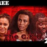 THE C. E. O 2 – Nigerian Nollywood Movie