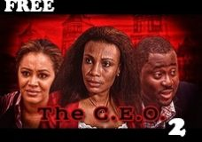 THE C. E. O 2 – Nigerian Nollywood Movie