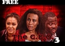 THE C. E. O 3 – Nigerian Nollywood Movie