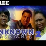 UNKNOWN BEDMATE 2 – Nigerian Nollywood Movie