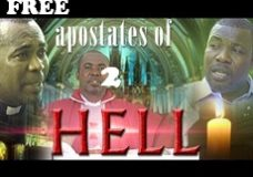 APOSTATES OF HELL 2 – Nigerian Nollywood movie
