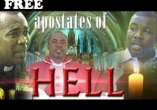 APOSTATES OF HELL 1 – Nigerian Nollywood movie