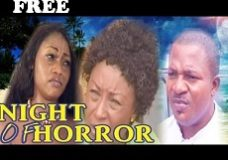 NIGHT OF HORROR 1 – Nigerian Nollywood Movie