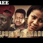 SECRET OF AMANDA 2 – Nigerian Nollywood Movie