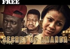 SECRET OF AMANDA 1 – Nigerian Nollywood Movie