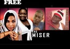 THE MISER 1 – Nigerian Nollywood Movie