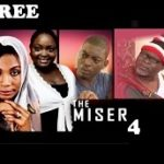 THE MISER 4 – Nigerian Nollywood Movie