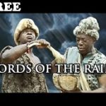 LORDS OF THE RAIN 1 – Nigerian Nollywood Movie