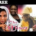 THE MISER 8 – Nigerian Nollywood Movie