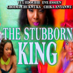 THE STUBBORN KING Part 1