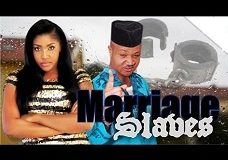 Marriage Slaves 1 – Nigerian Nollywood Movie