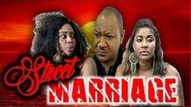 STREET MARRIAGE 1 – Nigerian Nollywood Movie