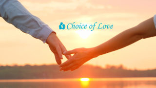 CHOICE OF LOVE